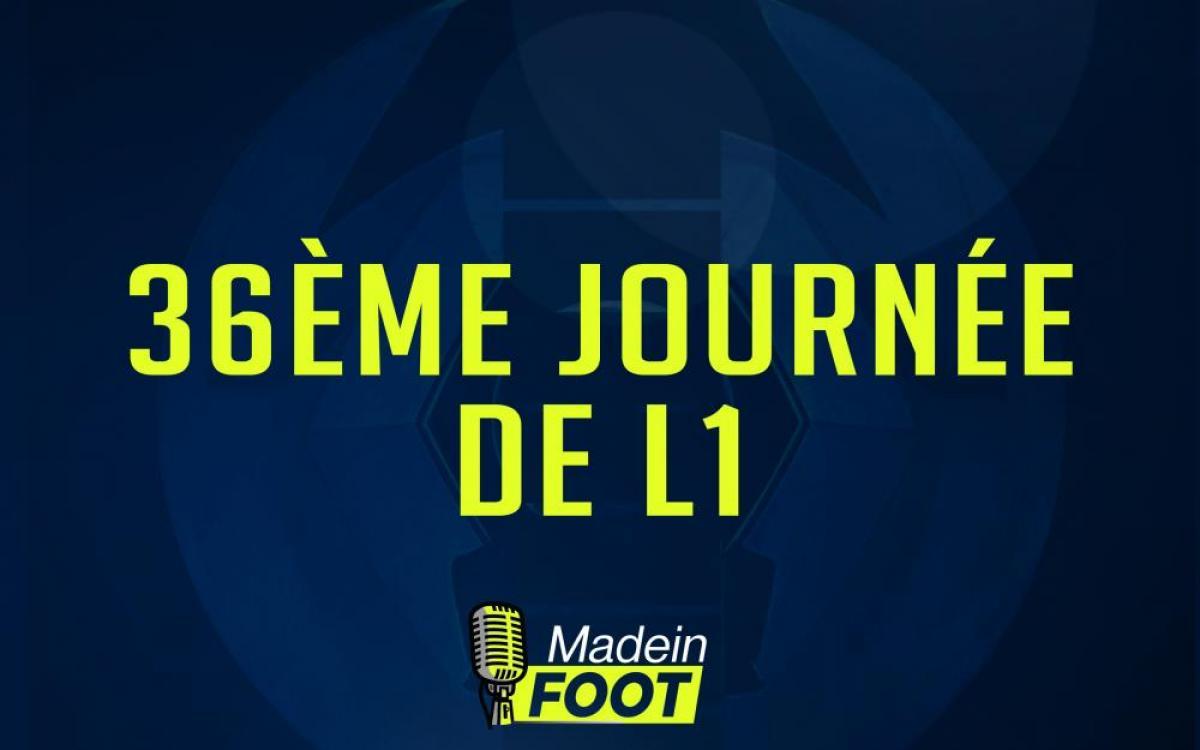 Le podcast de la J36 de L1